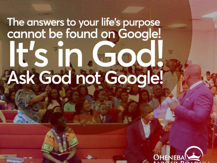 Ask God not Google!