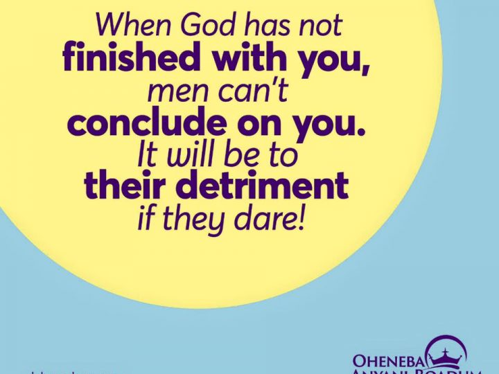 God has not Finished with You